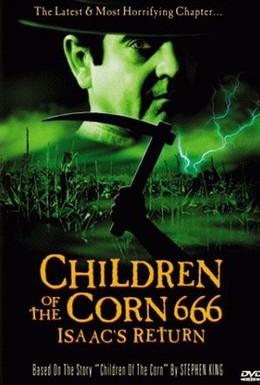 Постер фильма Дети кукурузы 666: Айзек вернулся (1999)