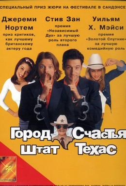 Постер фильма Город счастья, штат Техас (1999)