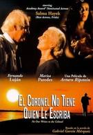 Полковнику никто не пишет (1999)