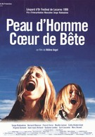 Шкура человека, сердце зверя (1999)