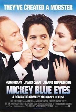 Постер фильма Голубоглазый Микки (1999)