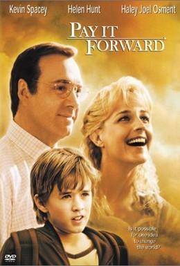 Постер фильма Заплати вперед (2000)