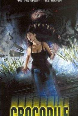 Постер фильма Крокодил (2000)
