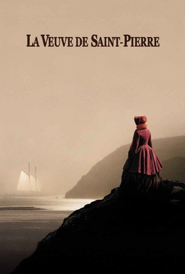 Постер фильма Вдова с острова Сен-Пьер (2000)