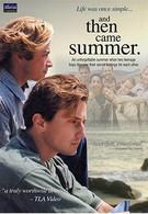 И наступило лето (2000)