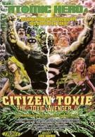 Токсичный мститель 4: Гражданин Токси (2000)