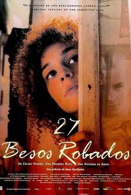 Постер фильма 27 украденных поцелуев (2000)