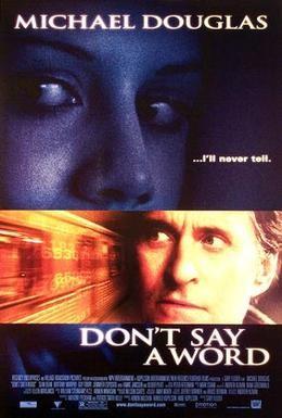 Постер фильма Не говори ни слова (2001)