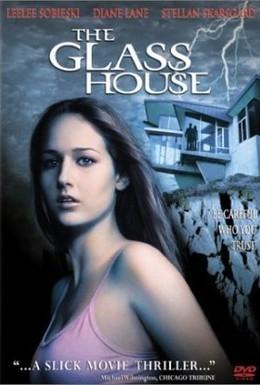 Постер фильма Стеклянный дом (2001)