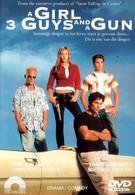 Девушка, три парня и пушка (2001)