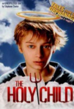 Постер фильма Божественный ребенок (2001)