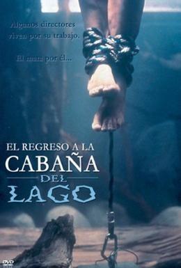 Постер фильма Возвращение к озеру смерти (2001)