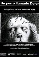 Собака по имени Боль (2001)
