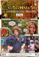 Карамуру – открытие Бразилии (2001)
