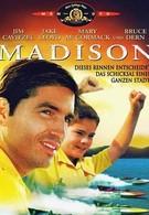 Мэдисон (2001)