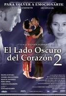 Темная сторона сердца 2 (2001)