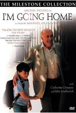 Постер фильма Я иду домой (2001)
