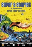 Истории на супер 8 (2001)