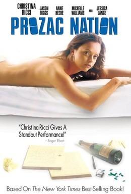 Постер фильма Нация прозака (2001)