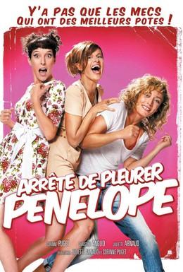 Постер фильма Перестань плакать, Пенелопа (2002)