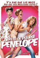 Перестань плакать, Пенелопа (2002)