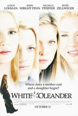 Постер фильма Белый Олеандр (2002)