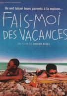 Хочу каникулы! (2002)
