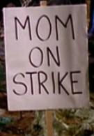 Мама объявила забастовку (2002)