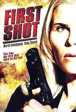 Постер фильма Первый выстрел (2002)