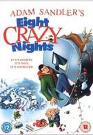 Восемь безумных ночей (2002)
