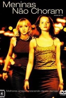 Постер фильма Большие девочки не плачут (2002)