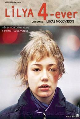 Постер фильма Лиля навсегда (2002)