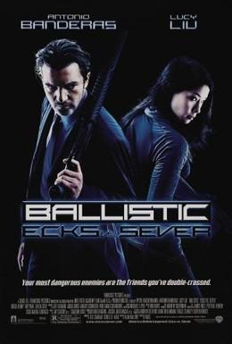 Постер фильма Баллистика: Экс против Сивер (2002)