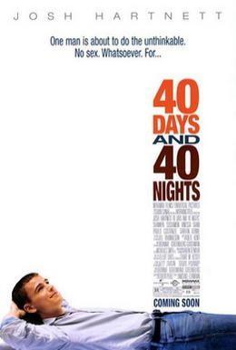 Постер фильма 40 дней и 40 ночей (2002)
