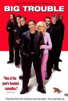 Постер фильма Большие неприятности (2002)