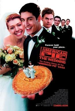 Постер фильма Американский пирог 3: Свадьба (2003)