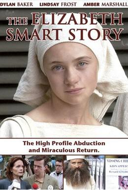 Постер фильма Похищение Элизабет Смарт (2003)