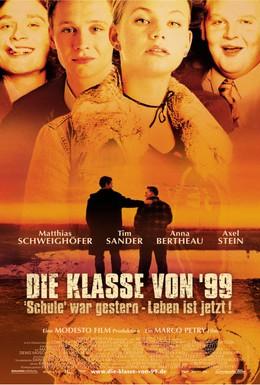 Постер фильма Класс 99 (2003)