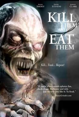 Постер фильма Убей их и съешь! (2003)