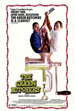 Постер фильма Зеленые мясники (2003)