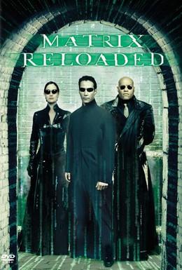 Постер фильма Матрица: Перезагрузка (2003)