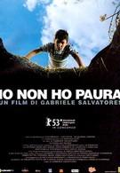 Я не боюсь (2003)