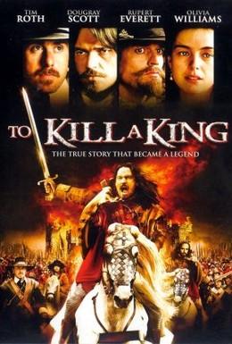 Постер фильма Убить короля (2003)