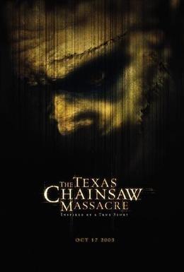 Постер фильма Техасская резня бензопилой (2003)