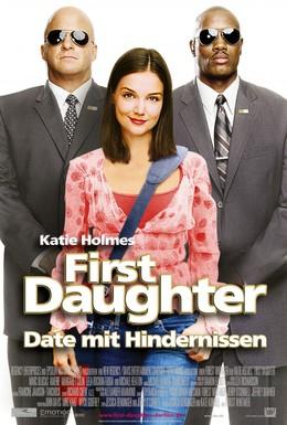 Постер фильма Первая дочь (2004)