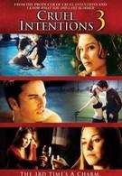 Жестокие игры 3 (2004)