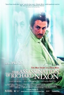Постер фильма Убить президента. Покушение на Ричарда Никсона (2004)