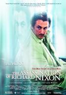 Убить президента. Покушение на Ричарда Никсона (2004)