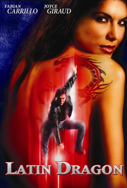 Постер фильма Латинский дракон (2004)