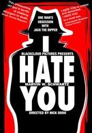 Я ненавижу тебя (2004)